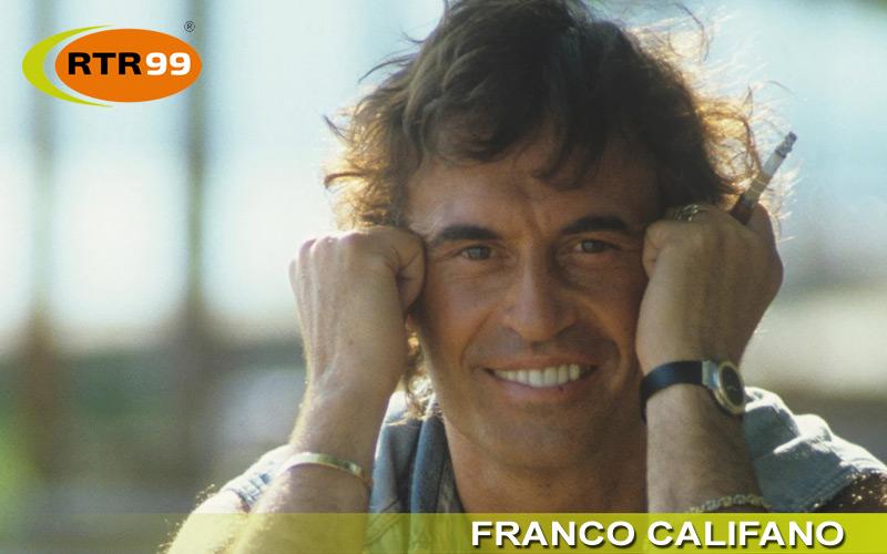 Sette anni senza Franco Califano, ma la sua musica non è finita. Il ricordo di RTR 99