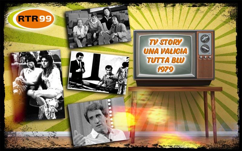 TV Story: Una valigia tutta blu 1979