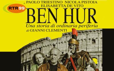 """""""Ben Hur"""" una storia di ordinaria periferia al Teatro Golden"""